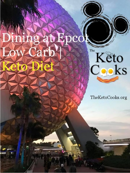 Dining at Epcot on the Ketogenic Diet